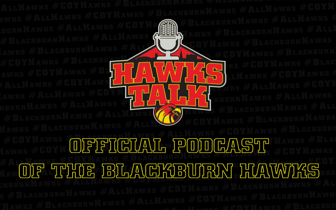 HawksTalk Podcast Ep. 02 Out Now!